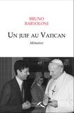Bruno Bartoloni - Un Juif au Vatican - Mémoires.