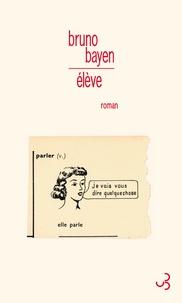 Bruno Bayen - Elève.