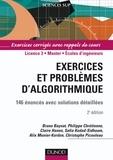 Bruno Baynat et Philippe Chrétienne - Exercices et problèmes d'algorithmique - 3e éd. - 155 énoncés avec solutions détaillées.
