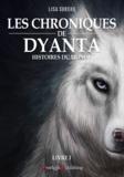 Bruno Bellamy et Lisa Sureau - Les Chroniques de Dyanta - Livre I - Histoires du Monde.
