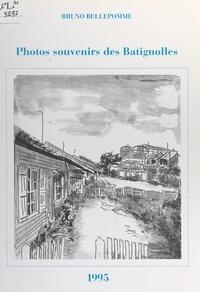 Bruno Bellepomme et Mireille Monot - Photos souvenirs des Batignolles.