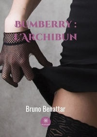 Bruno Benattar - Bumberry : l'Archibun.