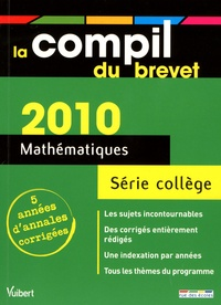 Bruno Benitah et Lionel Cuaz - Mathématiques Série collège - Annales corrigées.