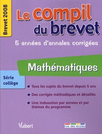 Bruno Bénitah et Vincent Biasoni - Mathématiques - Brevet 2008.