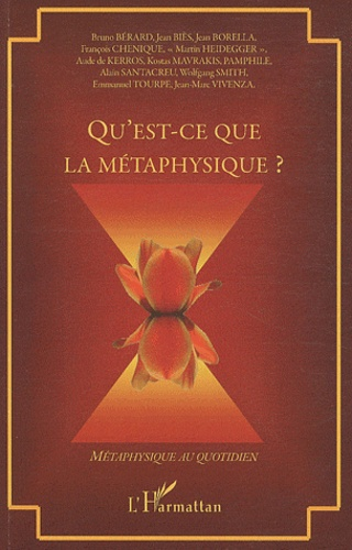 Bruno Bérard et Jean Biès - Qu'est-ce que la métaphysique ?.