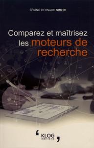 Bruno Bernard Simon - Comparez et maîtrisez les moteurs de recherche.
