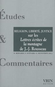 La religion, la liberté, la justice - Un commentaire des Lettres écrites de la montagne de Jean-Jacques Rousseau.pdf