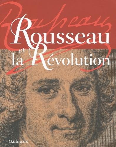 Bruno Bernardi - Rousseau et la Révolution.