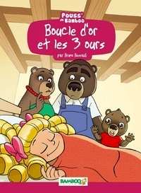 Bruno Bessadi et Hélène Beney-Paris - Boucle d'or et les 3 ours.