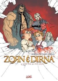 Bruno Bessadi et Jean-David Morvan - Zorn et Dirna Tome 6 : Notre père qui êtes odieux.