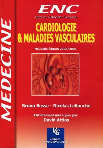 Bruno Besse et Nicolas Lellouche - Cardiologie et maladies vasculaires.