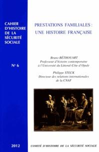 Bruno Béthouart et Philippe Steck - Prestations familiales : une histoire française.