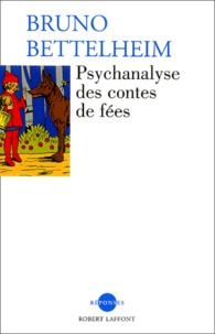 Real book download pdf gratuit Psychanalyse des contes de fées