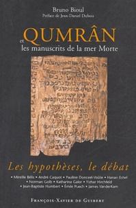 Bruno Bioul - Qumrân et les manuscrits de la mer Morte - Les hypothèses, le débat.