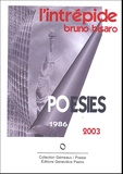 Bruno Bisaro - L'intrépide - Poésies 1986-2003.