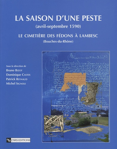 La saison d'une peste (avril-septembre 1590). Le cimetière des Fédons à Lambesc (Bouches-du-Rhône)