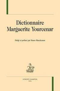 Bruno Blanckeman - Dictionnaire Yourcenar.
