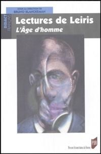 Bruno Blanckeman et  Collectif - Lectures de Leiris - L'Age d'homme.