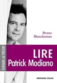 Bruno Blanckeman - Lire Patrick Modiano.