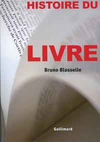 Bruno Blasselle - Histoire du livre.