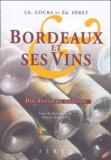 Bruno Boidron et  Collectif - Bordeaux et ses vins.