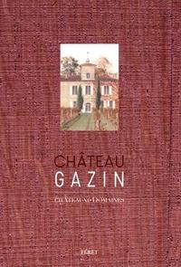 Bruno Boidron - Château Gazin.