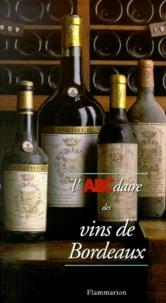 Bruno Boidron - L'ABCdaire des vins de Bordeaux.