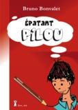 Bruno Bonvalet - Epatant Pilou.