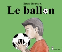 Bruno Bonvalet - Le ballon.