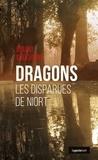 Bruno Bouchière - Dragons, les disparues de Niort.