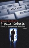 Bruno Bouchière - Prétium Doloris - Le prix de la douleur.