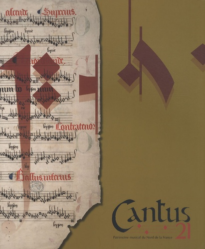 Bruno Bouckaert - Cantus 21 - Mémoires du chant - Le livre de musique d'Isidore de Séville à Edmond de Coussemaker.
