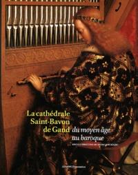 La cathédrale Saint-Bavon de Gand du moyen âge au baroque.pdf