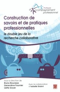 Construction de savoirs et de pratiques professionnelles : le double jeu de la recherche collaborative.pdf