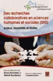 Bruno Bourassa et Mehdi Boudjaoui - Des recherches collaboratives en sciences humaines et sociales (SHS) - Enjeux, modalités et limites.