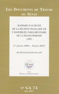 Bruno Bourg-Broc - Rapport d'activité de la section française de l'Assemblée parlementaire de la Francophonie.