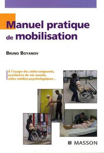 Bruno Boyanov - Manuel pratique de mobilisation - Comment éviter les lombalgies ?.