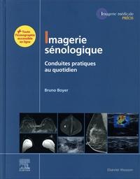 Bruno Boyer - Imagerie sénologique - Conduites pratiques au quotidien.