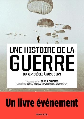 Une histoire de la guerre - Format ePub - 9782021287240 - 22,99 €