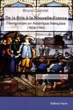 Bruno Cadoret - De la Brie à la Nouvelle-France - L'émigration en Amérique française (1634-1763).