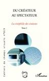 Bruno Cailler - Cahiers de champs visuels N° 8/9 : Du créateur au spectateur - La cinéphilie des cinéastes, Tome 2.