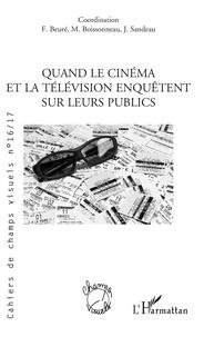 Télécharger des livres epub android Quand le cinema et la television enquetent sur leurs publics 9782140131110 par Bruno Cailler