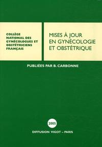 Bruno Carbonne - Mises à jour en Gynécologie et Obstétrique.