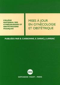 Bruno Carbonne et Emile Daraï - Mises à jour en Gynécologie et Obstétrique.