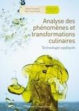 Bruno Cardinale et René Van Sevenant - Analyse des phénomènes et transformations culinaires - Technologie appliquée.