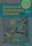 Bruno Cardinale et Christophe Lavelle - Sciences et technologies culinaires 1re Tle Bac Techno Hôtellerie Restauration.
