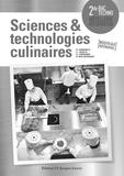Bruno Cardinale - Sciences & technologies culinaires 2de Bac techno hôtellerie restauration - Livre du professeur.