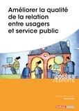 Bruno Carlier - Améliorer la qualité de la relation entre usagers et service public.