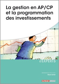 Bruno Carlier - La gestion en AP/AC et la programmation des investissements.