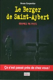 Bruno Carpentier - Le berger de Saint Aybert - Crimes de pays.